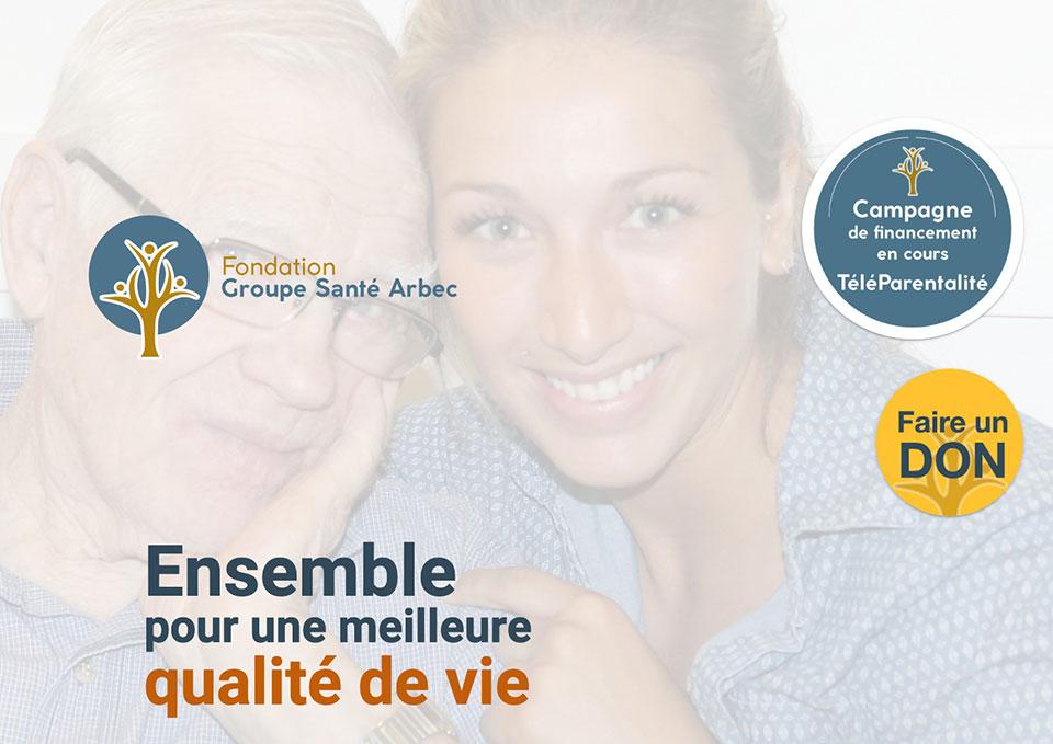 Fondation Groupe Santé Arbec - Campagne téléparentalité par Two Humans